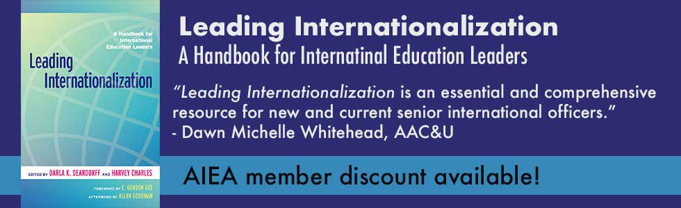 "Leading Internationalization book image. Text: Leading Internationalization: A Handbook for International Educators. ""Leading internationalization is an essential and comprehensive resource for new and current Senior International Officers."" - Dawn Michelle Whitehead, AAC&U"